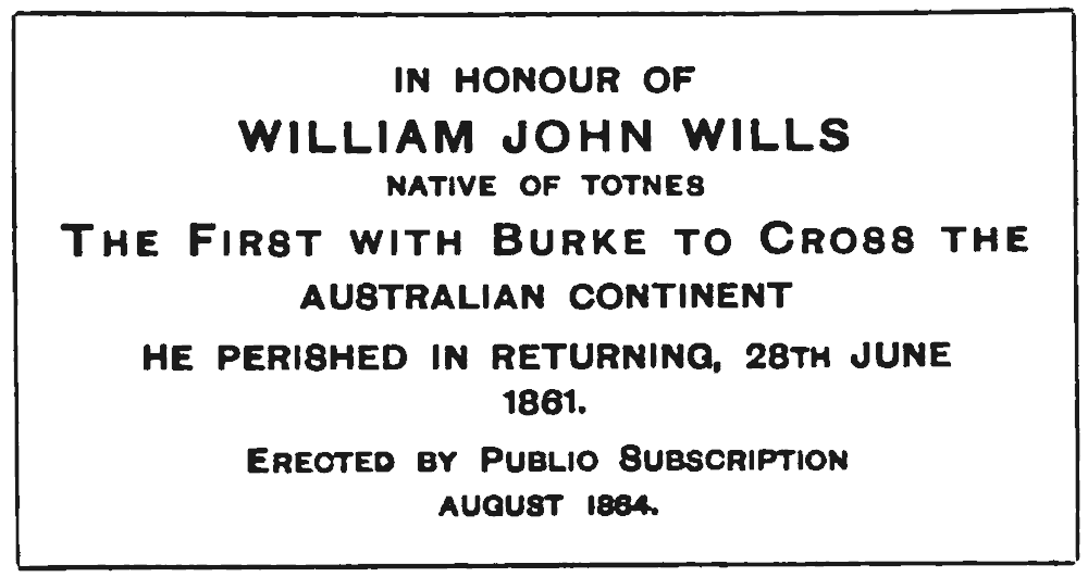 Inscription on obelisk to W. J. Wills in Totnes